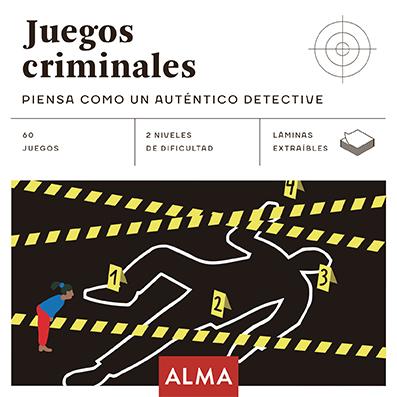 JUEGOS CRIMINALES PIENSA COMO UN AUTENTICO DETECTIVE