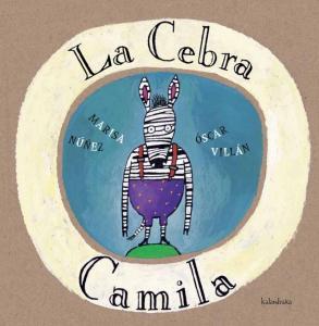 La cebra Camila. El movimiento del caracol.